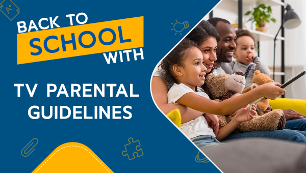 Back to School with the TV Parental Guidelines