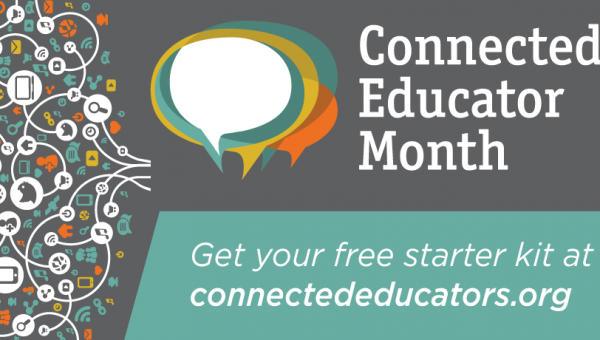 Connected Educator Month: Worldwide Free Professional Learning Every Day in October